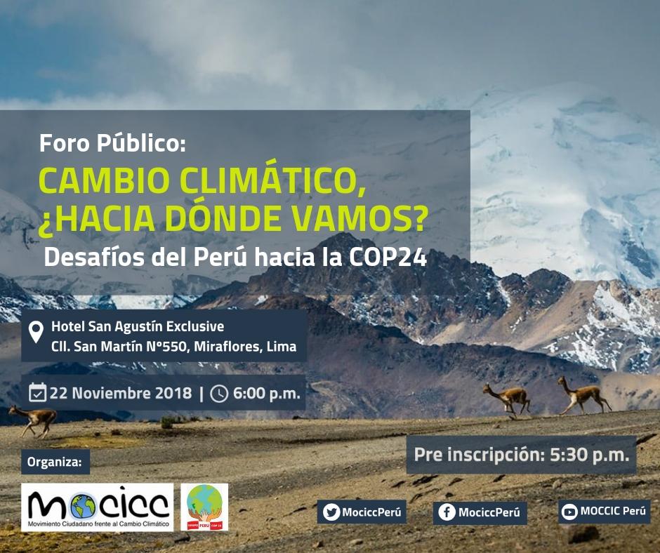 Cambio Climático: se realizará foro sobre los desafíos del Perú hacia la COP24