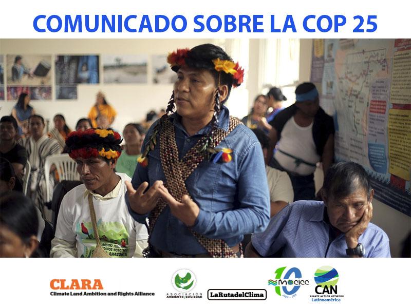 COMUNICADO COP25: «Las circunstancias y la historia de los pueblos indígenas deben respetarse y tenerse en cuenta»