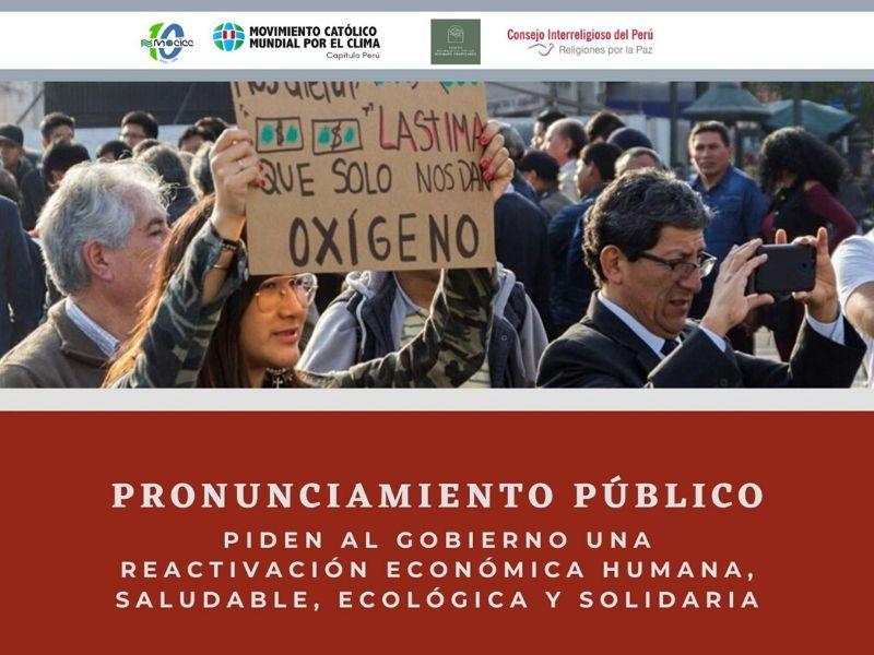 Piden al Gobierno una reactivación económica humana, saludable, ecológica y solidaria